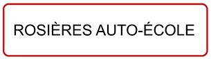 ROSIÈRES AUTO-ÉCOLE